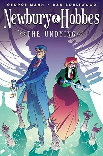 Pdf Graphic Novels Newbury & Hobbes Vol. 1: The Undying