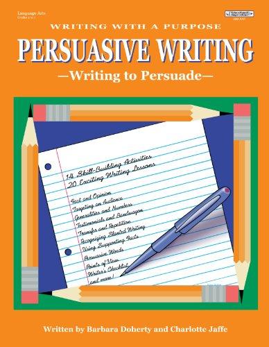 Writing With a Purpose: Persuasive Writing