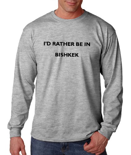 Id Rather Be In Bishkek Kyrgyzstan City Country Long Sleeve T Shirt Tee Top Oxford Gray M