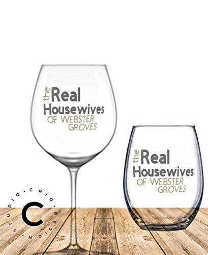 Real Housewives of YOUR CITY wine glass – stemless or stemmed