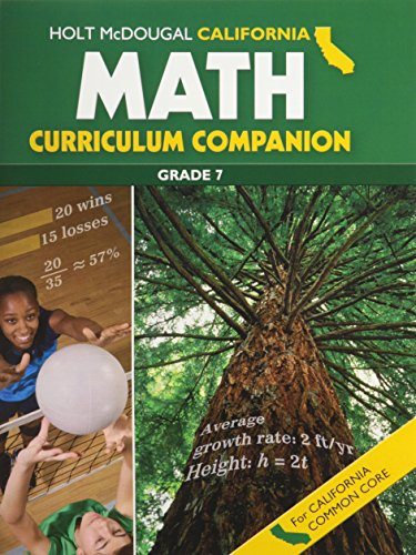 Holt McDougal Middle School Math Common Core California: Curriculum Companion Student Edition Grade 7 2013