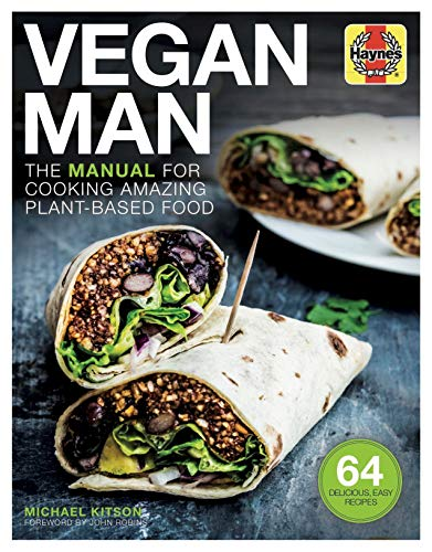 Vegan Man: The manual for cooking amazing plant-based food (Haynes Manuals) by Michael Kitson