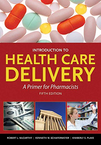 Introduction To Health Care Delivery  Book   A Primer For Pharmacists