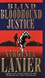 Blind Bloodhound Justice, Virginia Lanier, 0613236874