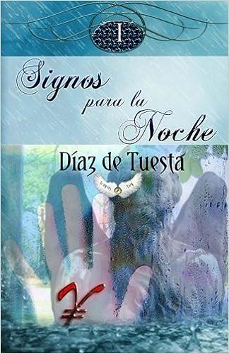 Signos para la noche (volumen I): Volume 1: Amazon.es: Diaz ...