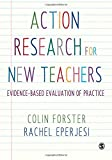img - for Action Research for New Teachers: Evidence-Based Evaluation of Practice book / textbook / text book