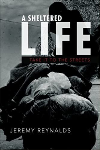 Book A Sheltered Life: Take it to the Streets
