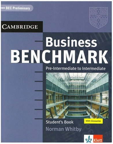 Business Benchmark/Lower Intermediate (Preliminary). Student's Book BEC Preliminary Edition