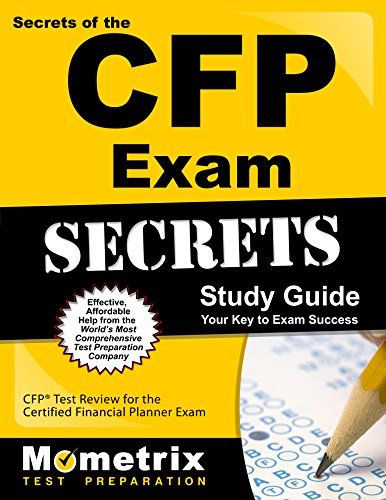Secrets of the CFP Exam Study Guide: CFP® Test Review for the Certified Financial Planner Exam (Mometrix Secrets Study ()
