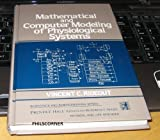 Mathematical and Computer Modeling of Physiological Systems, Rideout, Vincent, 0135633540