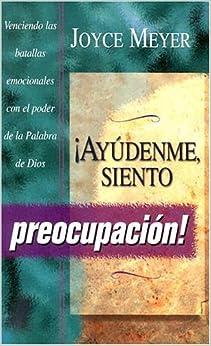 Book Ayudenme Siente- Preocupacion (Spanish Edition) by Joyce Meyer (2002-03-12)