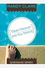 Open Heaven - Are You Thirsty? Kindle Edition