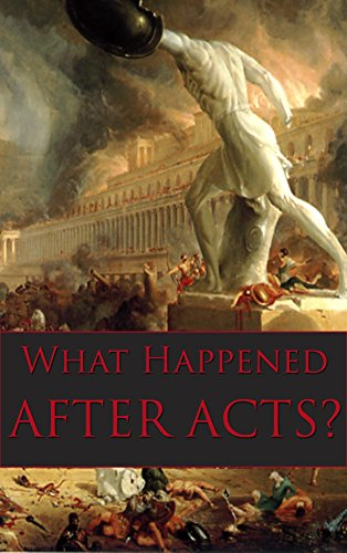What Happened After Acts?