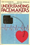 Understanding Pacemakers, David Sonnenburg and Michael Birnbaum, 0935576053