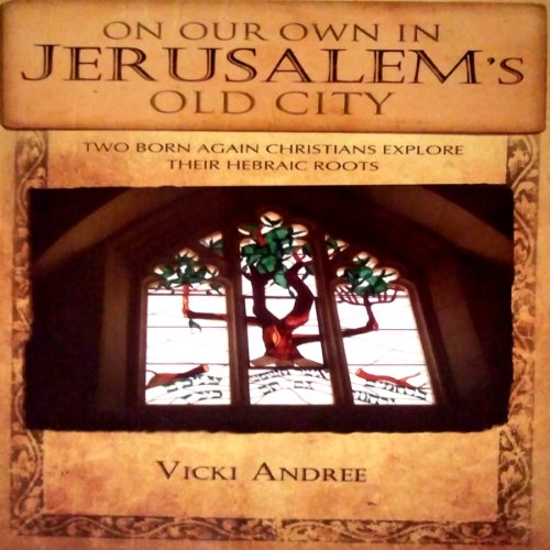 On Our Own in Jerusalem's Old City