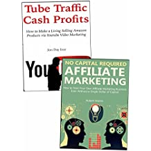 Start Your Affiliate Business from Absolute Scratch: 2 Internet Affiliate Business Ideas.YouTube Promotions &...