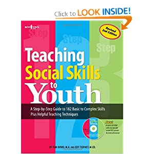 Teaching Social Skills to Youth, Second Edition Tom Dowd