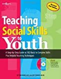 Teaching Social Skills to Youth, M.A., Tom Dowd and M.Ed., Jeff Tierney, 1889322695