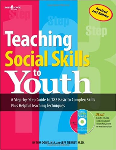 Teaching Social Skills To Youth Second Edition Tom Dowd