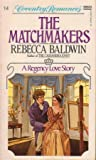 The Matchmakers, Rebecca Baldwin, 0449500179