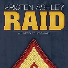 Raid Audiobook by Kristen Ashley Narrated by Dara Rosenberg