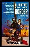 Life On The Border (Borderlands)