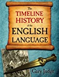 The Timeline History of the English Language