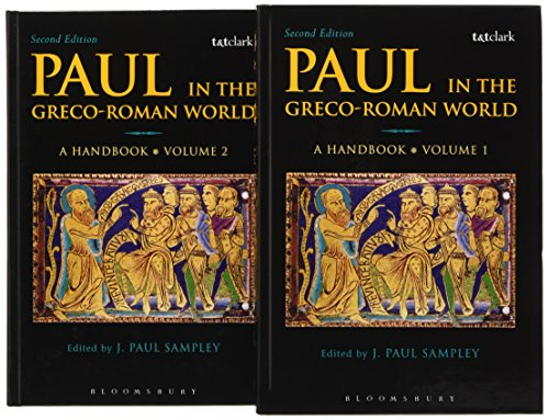 Paul in the Greco-Roman Midwife precisely Volumes 1 and 2: A Handbook
