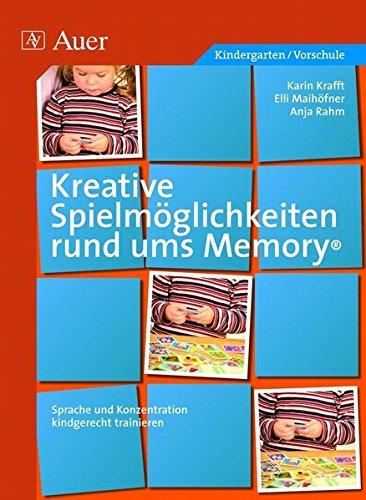 Kreative Spielmöglichkeiten rund ums Memory: Sprache und Konzentration kindgerecht trainieren (1. Klasse/Vorschule)