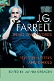 J. G. Farrell in His Own Words, Lavinia Greacen, 1859184286