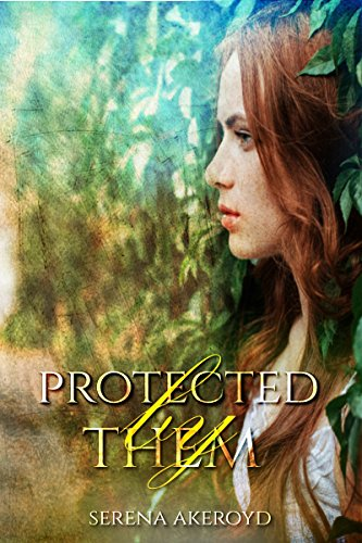 Protect By Them by Serena Akeroyd