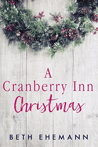 A Cranberry Inn Christmas - Cranberry Christmas