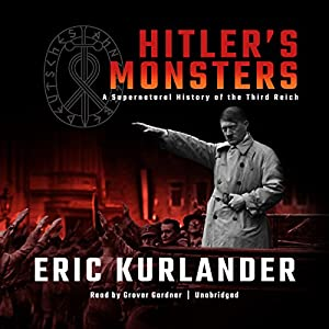 Hitler's Monsters Audiobook