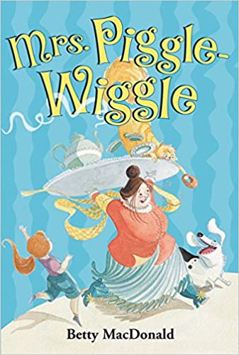 Mrs Piggle Wiggle Betty Macdonald Alexandra Boiger 9780064401487 Amazon Com Books
