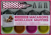 Macarons, moelleux, muffins : Coffret gourmandises par Charlotte Lascève
