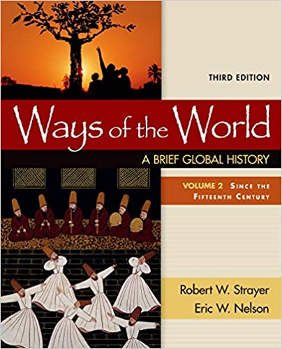 Ways of the world a brief global history volume ii robert w ways of the world a brief global history volume ii third edition by robert w strayer fandeluxe Choice Image