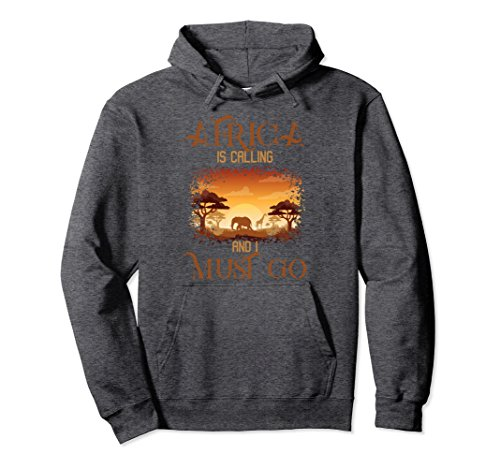 Unisex Africa Is Calling I Must Go Hoodie Vintage African Gifts Large Dark Heather