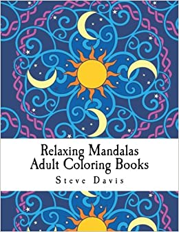 Amazon Relaxing Mandalas Adult Coloring Books Stress Relieving