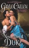 Never Dare a Duke, Gayle Callen, 0061235067