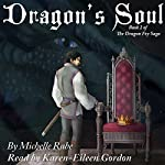 Dragon's Soul: The Dragon Fey Saga, Book 2 | Michelle Rabe