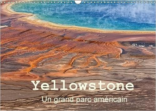 Yellowstone Grand Parc