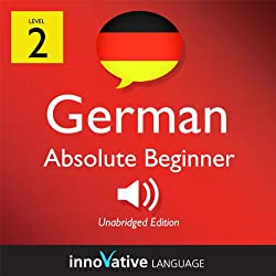 Learn German - Level 2: Absolute Beginner German, Volume 2: Lessons 1-25
