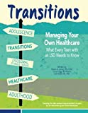 Transitions:  Managing Your Own Healthcare: What Every Teen with an LSD Needs to Know