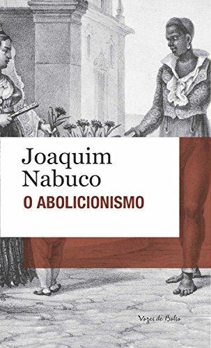 O abolicionismo: Edição de Bolso (Vozes de Bolso)