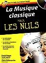 La Musique classique pour les Nuls par Delamarche