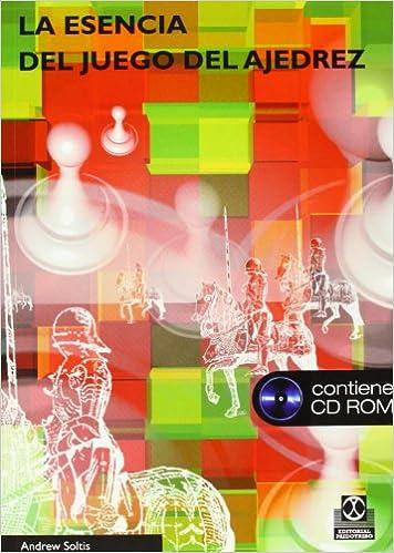 Resultado de imagen para ESENCIA DEL JUEGO DEL AJEDREZ, LA (Libro+CD)