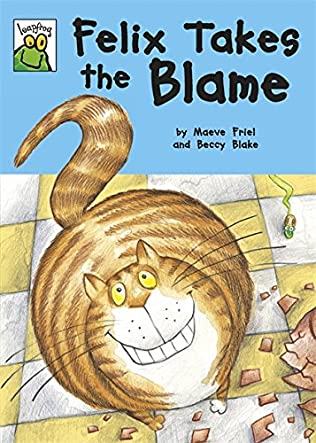 book cover of Felix Takes the Blame