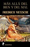 Mas Alla Del Bien y Del Mal, Friedrich Wilhelm Nietzsche, 1479372692