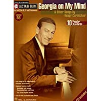 Georgia on My Mind & Other Songs by Hoagy Carmichael: Jazz Play-Along Volume 56