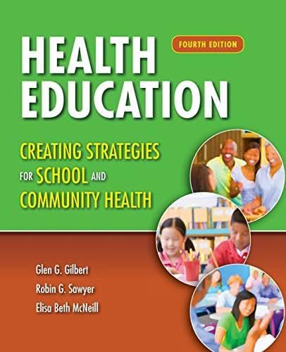 Health Education: Creating Strategies for School  &  Community Health
